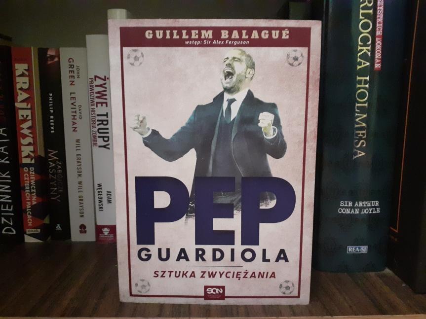 """""""Pep Guardiola. Sztuka zwyciężania"""" – Więcej niż samapiłka"""