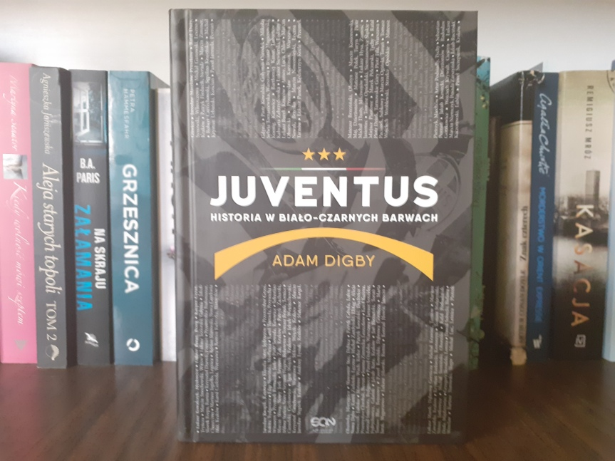 """Historia w biało-czarnych barwach"" – Juventus, Juventus,Juventus"