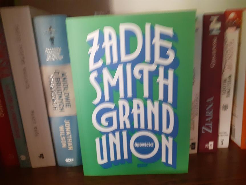 """""""Grand Union"""" – Przekrój społeczeństwa od ZadieSmith"""