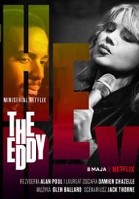 """""""The Eddy"""" – Chazelle prawdę cipowie"""