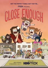"""""""Close Enough"""" sezon 1. – Prawdziwe życie zaczyna się potrzydziestce"""