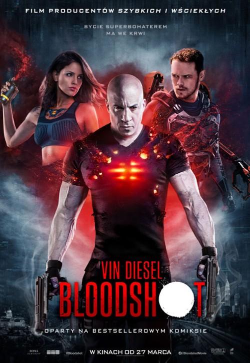 """""""Bloodshot"""" – Nie każdy sprawdza się jakobohater"""