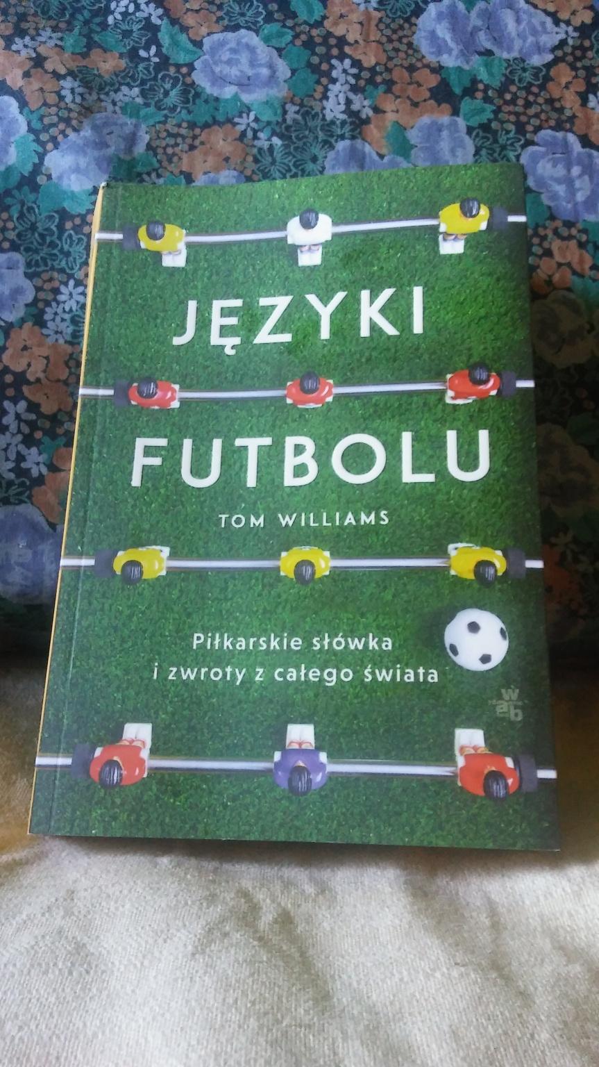 """Recenzja książki """"Języki futbolu"""" TomaWilliamsa"""