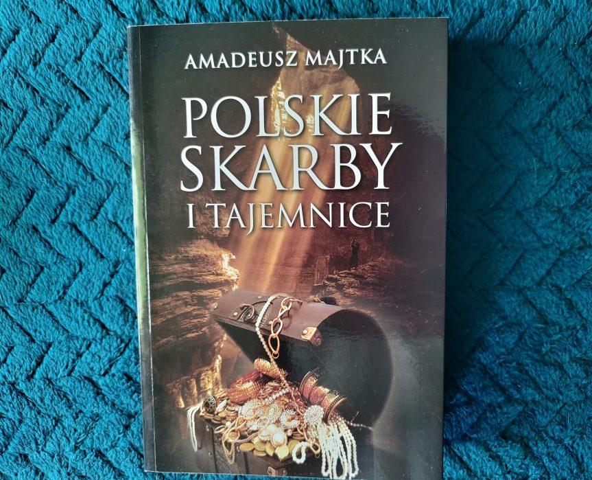 """Recenzja książki """"Polskie skarby i tajemnice"""" AmadeuszaMajtki"""