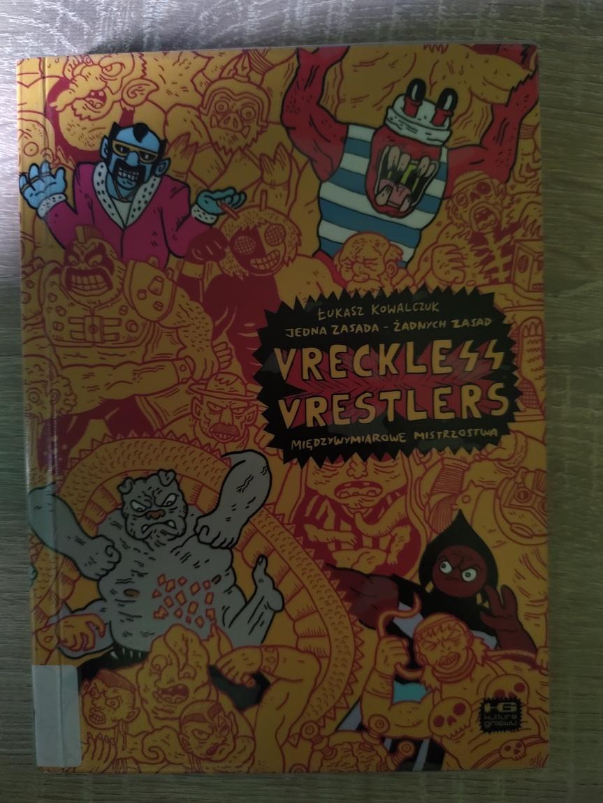 "Recenzja komiksu ""Vreckless Vrestlers"""