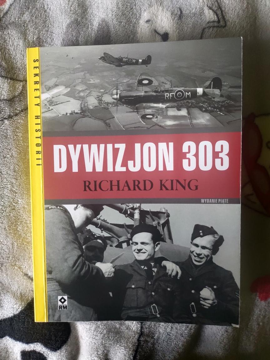 """Recenzja książki """"Dywizjon 303"""" RichardaKinga"""